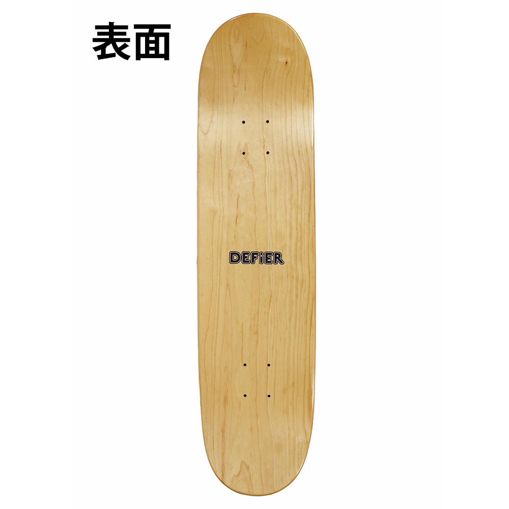 DEFiER スケートボード 表面